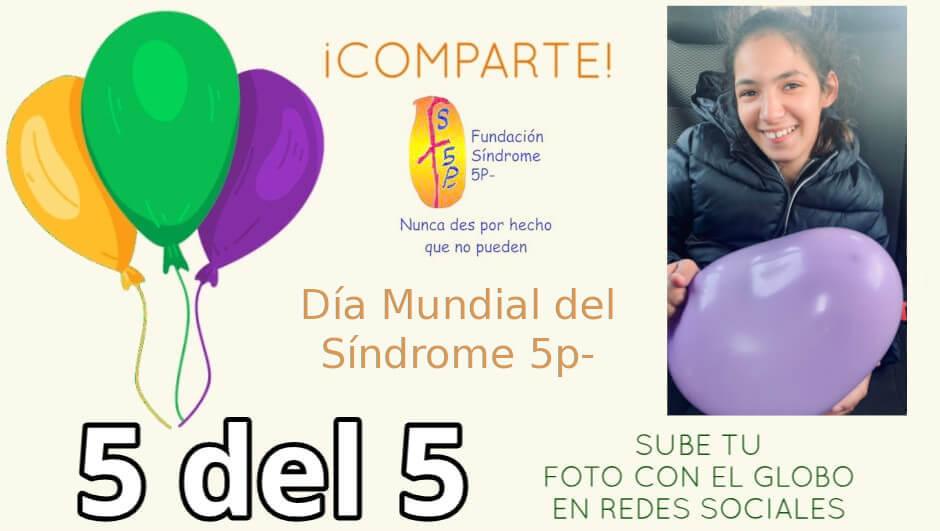 Para Celebrar el Día Mundial del Síndrome 5P
